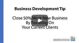 Close 50%25 More New Business By Focusing On Your Current Clients