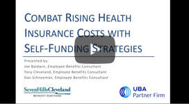 Combat Rising Health Insurance Costs with Self-Funding Strategies