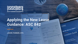 Applying the New Lease Guidance: ASC 842