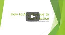 How to Add Revenue to Your Practice